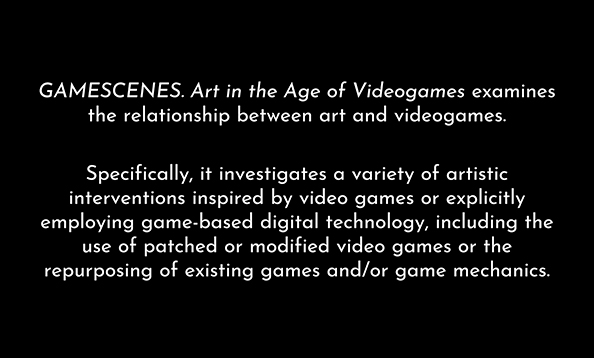 GAMESCENES. Art in the Age of Videogames